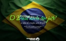 O Brasil ainda tem jeito – Dia 31
