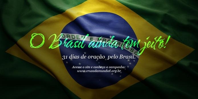 O Brasil ainda tem jeito – Dia 27